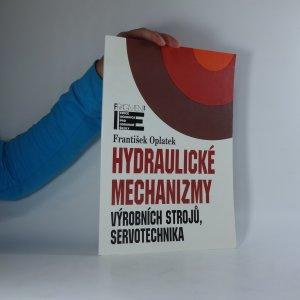 náhled knihy - Hydraulické mechanizmy výrobních strojů, servotechnika