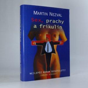 náhled knihy - Sex, prachy a frikulín