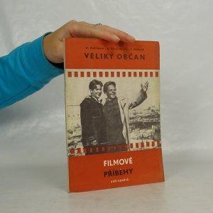 náhled knihy - Veliký občan (filmový scénář)