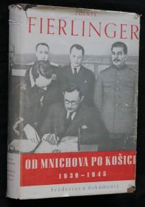 náhled knihy - Od Mnichova po Košice : svědectví a dokumenty 1939-1945