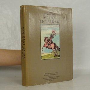 náhled knihy - Velký intrikán