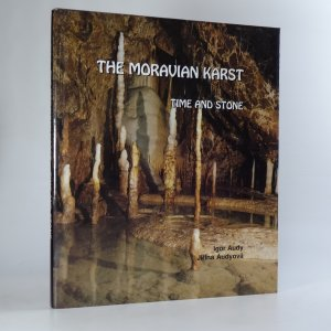 náhled knihy - The Moravian Karst. Time and Stone