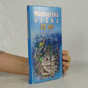 náhled knihy - Nadmořská výška 23 let