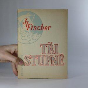náhled knihy - Tři stupně