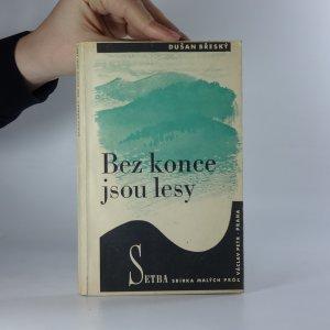 náhled knihy - Bez konce jsou lesy