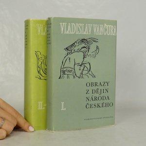 náhled knihy - Obrazy z dějin národa českého 1.-3. díl (2 svazky)