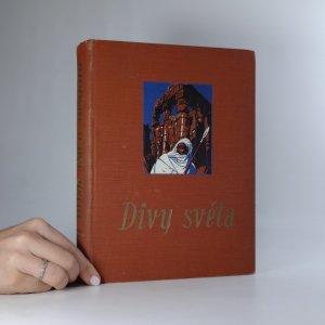 náhled knihy - Divy světa I. Člověk a příroda tvůrci zázraků.