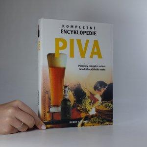 náhled knihy - Kompletní encyklopedie piva. Podrobný průvodce světem lahodného pěnivého moku.