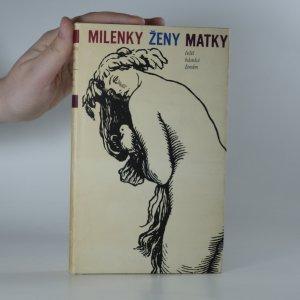 náhled knihy - Milenky ženy matky. Čeští básníci ženám.