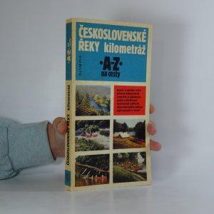 náhled knihy - Československé řeky - kilometráž. A-Z na cesty