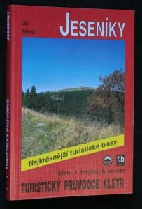 náhled knihy - Jeseníky : 52 nejkrásnějších turistických tras po hřebenech a údolími Jeseníků