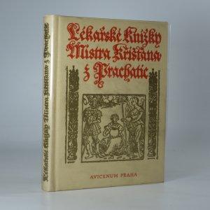 náhled knihy - Lékařské knížky Mistra Křišťana z Prachatic