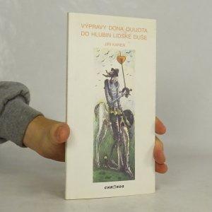 náhled knihy - Výpravy dona Quijota do hlubin lidské duše : verše z let 1970-1998