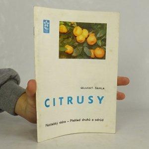 náhled knihy - Citrusy : Pěstitelský rádce - Přehled druhů a odrůd