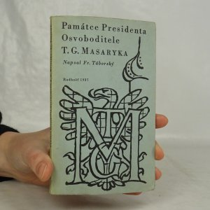 náhled knihy - Památce presidenta Osvoboditele T.G. Masaryka, protektora Radhoště