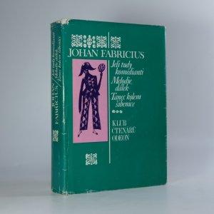 náhled knihy - Jeli tudy komedianti, Melodie dálek, Tanec kolem šibenice