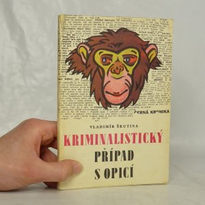 náhled knihy - Kriminalistický případ s opicí
