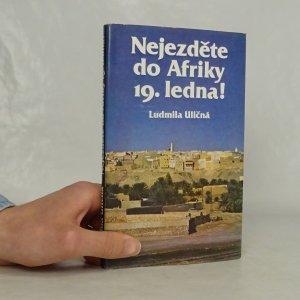 náhled knihy - Nejezděte do Afriky 19. ledna!