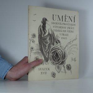 náhled knihy - Umění, sborník pro českou výtvarnou práci. Svazek XVII.