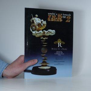 náhled knihy - Umění a řemesla 2, roč. 1997: Rudolf II. a Praha.