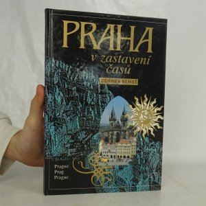 náhled knihy - Praha v zastavení časů