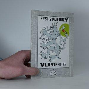 náhled knihy - Třesky plesky vlastenecky