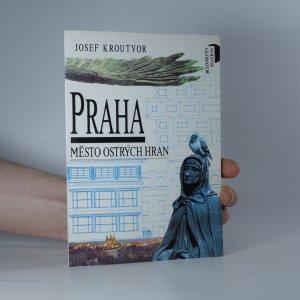 náhled knihy - Praha : město ostrých hran
