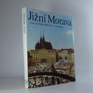 náhled knihy - Jižní Morava. Južnaja Moravija. Südmähren. South Moravia