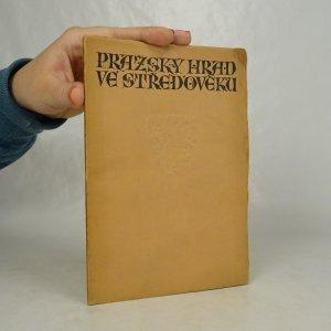 náhled knihy - Pražský hrad ve středověku