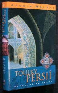náhled knihy - Toulky Persií : putování po Íránu