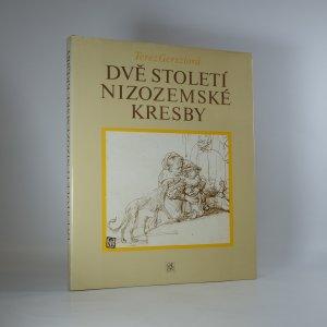 náhled knihy - Dvě století nizozemské kresby. Vybraná díla mistrů 16. a 17. století.