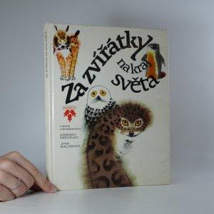 náhled knihy - Za zvířátky na kraj světa