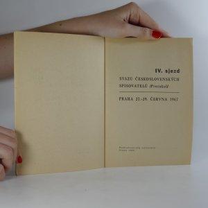 antikvární kniha IV. sjezd Svazu československých spisovatelů. Praha 27. - 29. června 1967, 1968