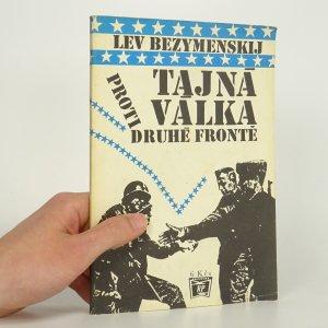 náhled knihy - Tajná válka proti druhé frontě