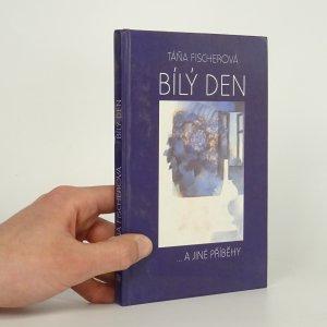náhled knihy - Bílý den a jiné příběhy
