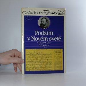 náhled knihy - Podzim v Novém světě. Vyprávění o Antonínu Dvořákovi.