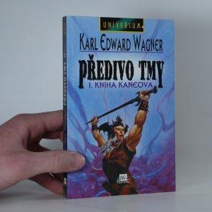 náhled knihy - Předivo tmy: 1. kniha Kaneova