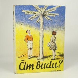 náhled knihy - Čím budu?