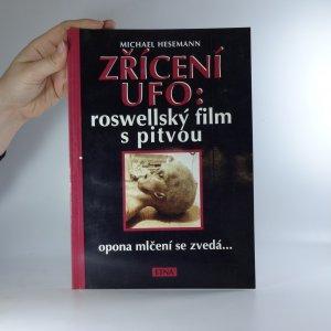 náhled knihy - Zřícení UFO: roswellský film s pitvou