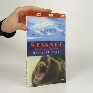 náhled knihy - Štvanec. Pravdivý příběh z Aljašky