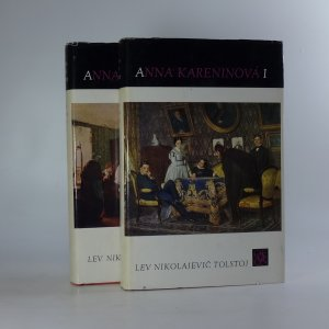 náhled knihy - Anna Kareninová. 1.-2. díl. (2 díly ve 2 svazcích).