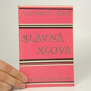 náhled knihy - Slavná slova. Sbírka latinských rčení