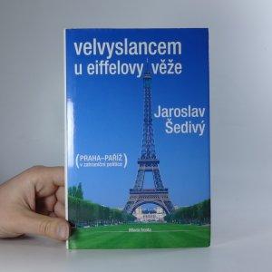 náhled knihy - Velvyslancem u Eiffelovy věže