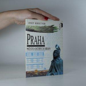 náhled knihy - Praha. Město ostrých hran