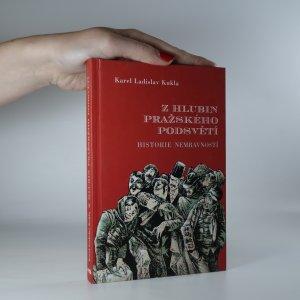 náhled knihy - Z hlubin pražského podsvětí. Historie nemravností
