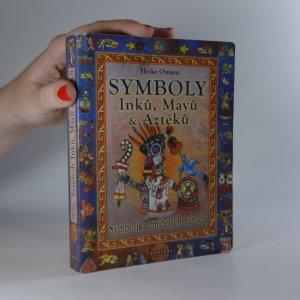 náhled knihy - Symboly Inků, Mayů a Aztéků