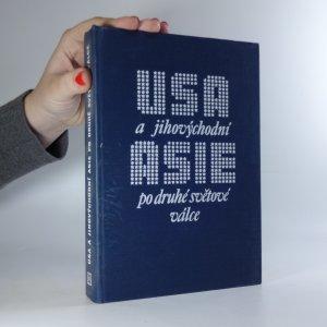 náhled knihy - USA a jihovýchodní Asie po druhé světové válce