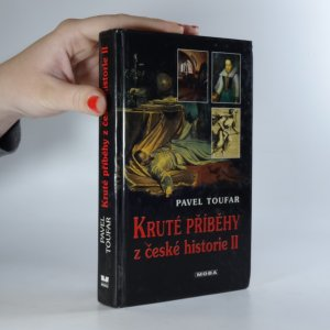 náhled knihy - Kruté příběhy z české historie. II. díl
