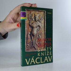 náhled knihy - Maior Gloria. Svatý kníže Václav