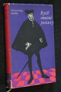 náhled knihy - Rytíř smutné postavy : Kniha svědectví o životě Miguela de Cervantes